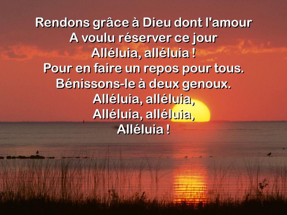 Que, de nos cœurs reconnaissants, Les notes claires de nos chants Alléluia, alléluia .
