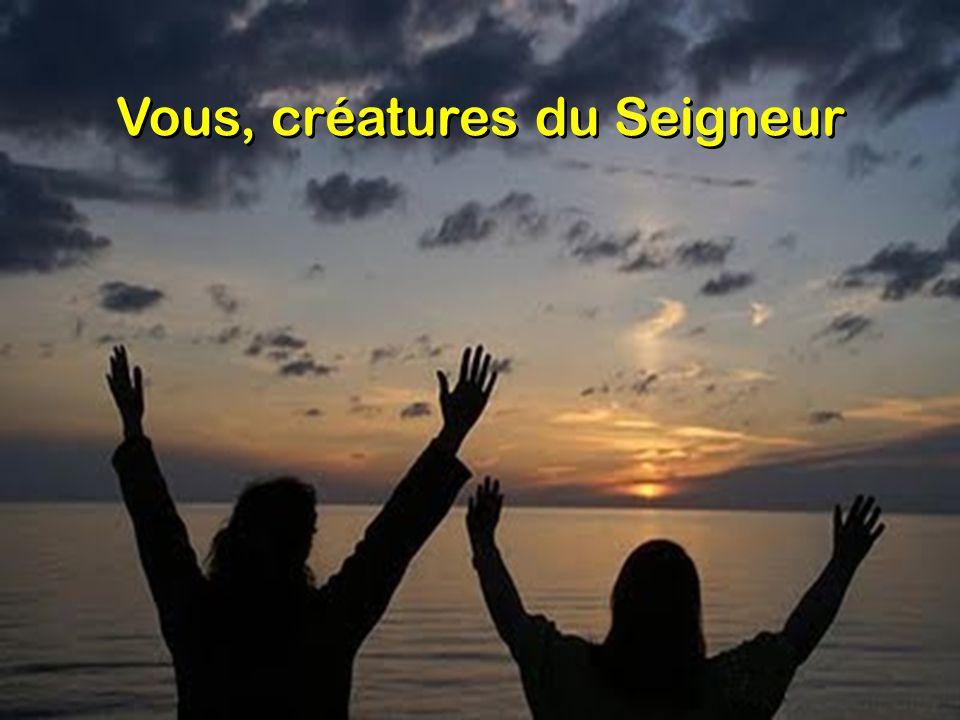 Vous, créatures du Seigneur