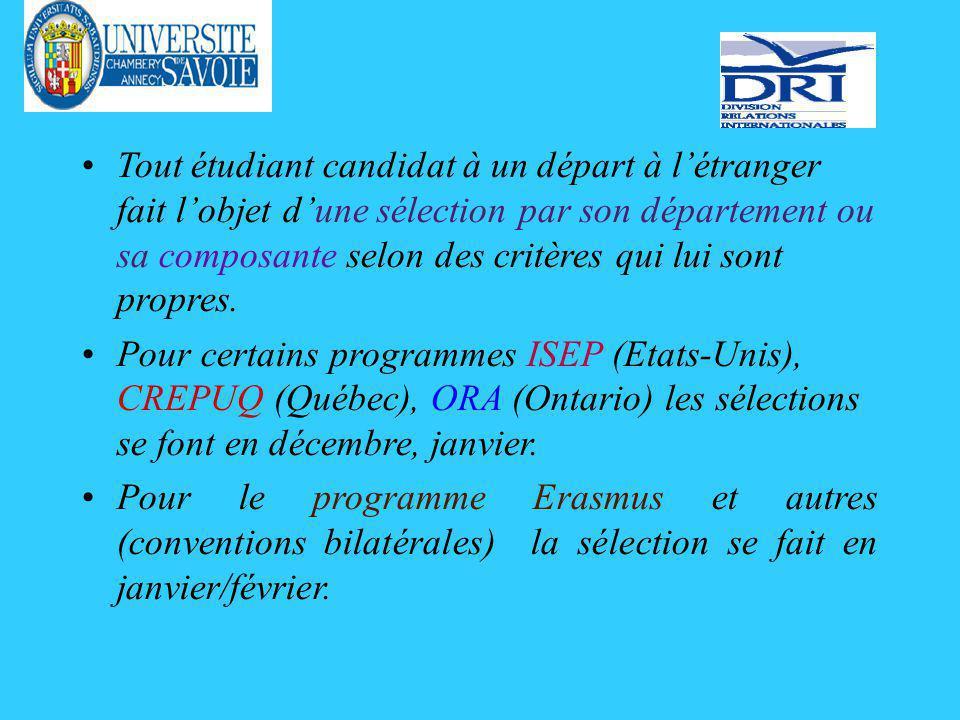 Tout étudiant candidat à un départ à létranger fait lobjet dune sélection par son département ou sa composante selon des critères qui lui sont propres.