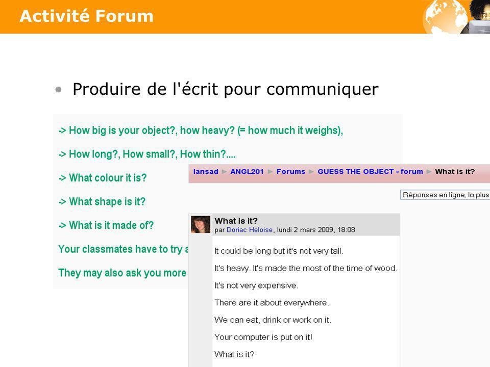 Produire de l'écrit pour communiquer Activité Forum