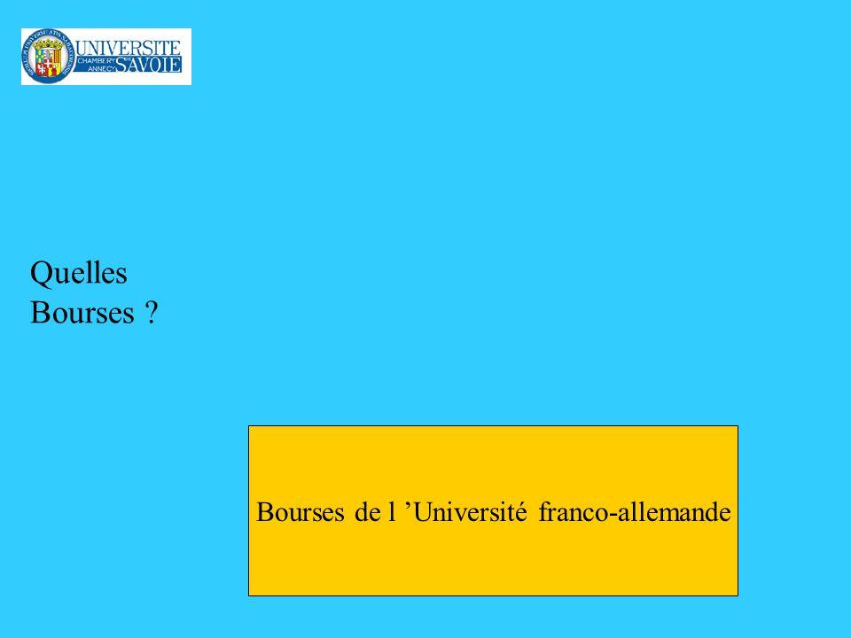 Quelles Bourses ? Bourses de l Université franco-allemande
