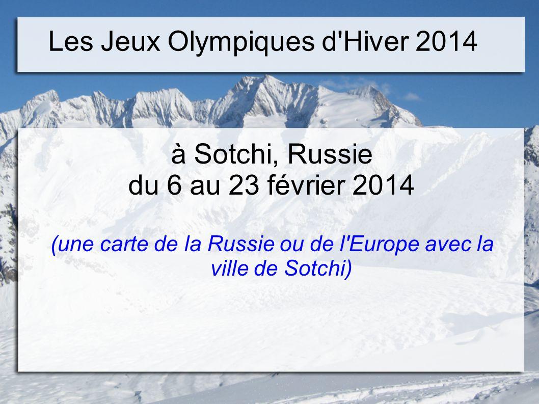 Les Jeux Olympiques d Hiver 2014 à Sotchi, Russie du 6 au 23 février 2014 (une carte de la Russie ou de l Europe avec la ville de Sotchi)