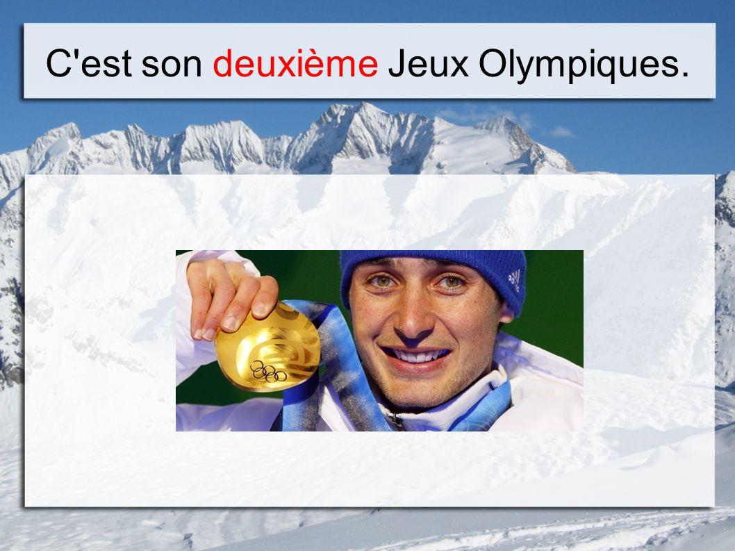 C est son deuxième Jeux Olympiques.