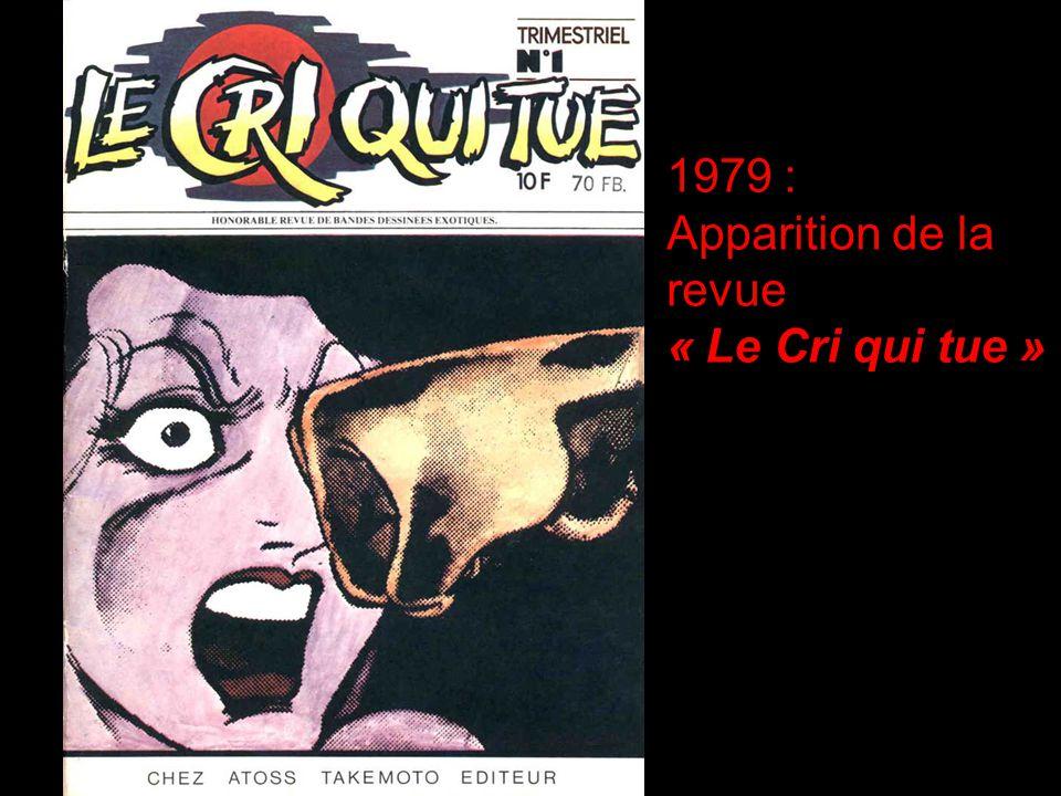 1979 : Apparition de la revue « Le Cri qui tue »
