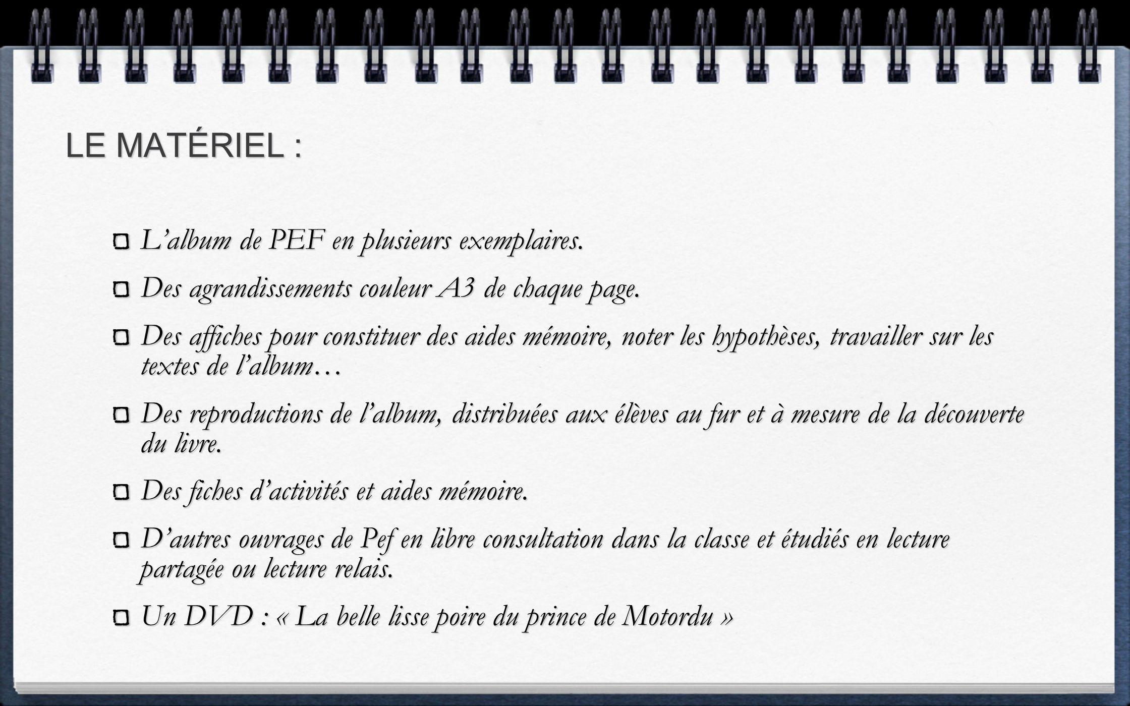 LE MATÉRIEL : Lalbum de PEF en plusieurs exemplaires.