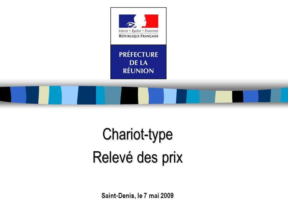 Chariot-type Relevé des prix Saint-Denis, le 7 mai 2009