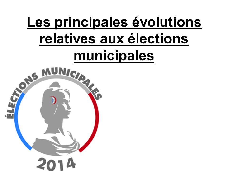 Les principales évolutions relatives aux élections municipales