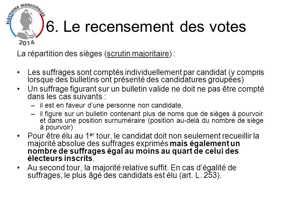 La répartition des sièges (scrutin majoritaire) : Les suffrages sont comptés individuellement par candidat (y compris lorsque des bulletins ont présen
