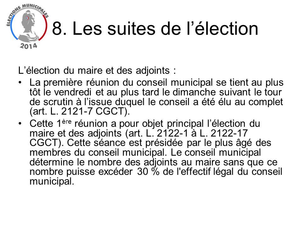 Lélection du maire et des adjoints : La première réunion du conseil municipal se tient au plus tôt le vendredi et au plus tard le dimanche suivant le