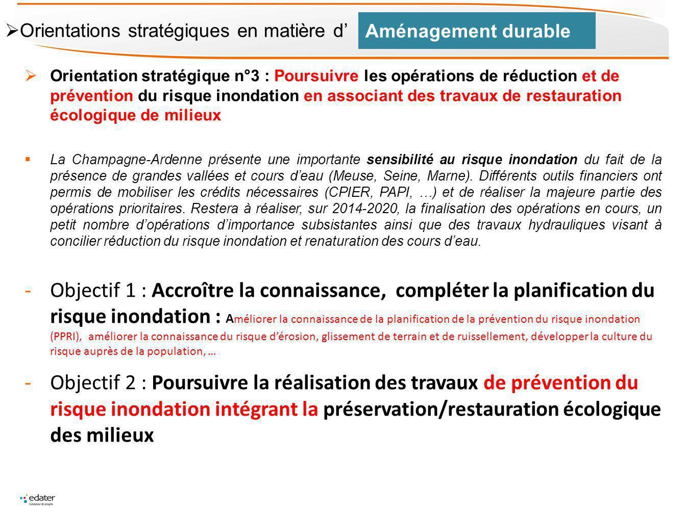Orientation stratégique n°3 : Poursuivre les opérations de réduction et de prévention du risque inondation en associant des travaux de restauration éc