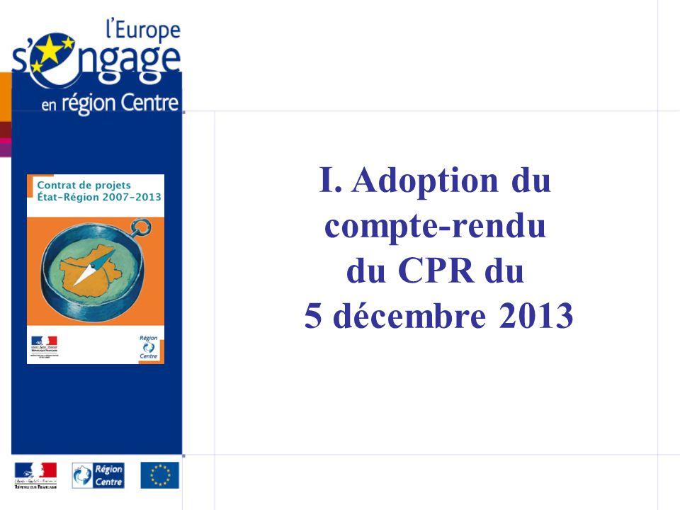 I. Adoption du compte-rendu du CPR du 5 décembre 2013