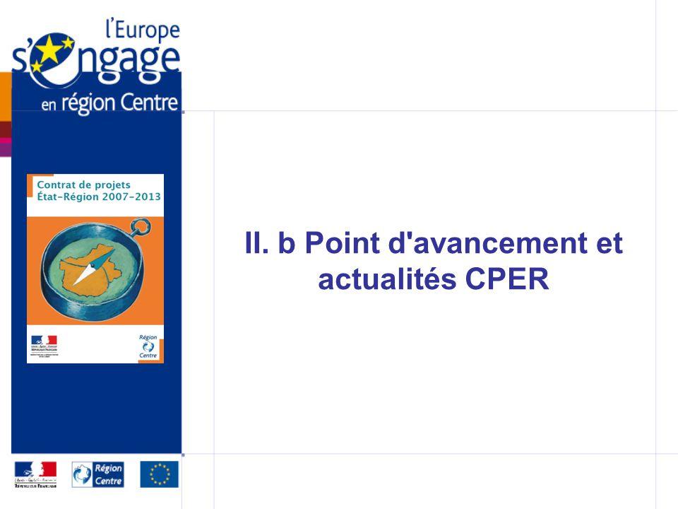 II. b Point d avancement et actualités CPER