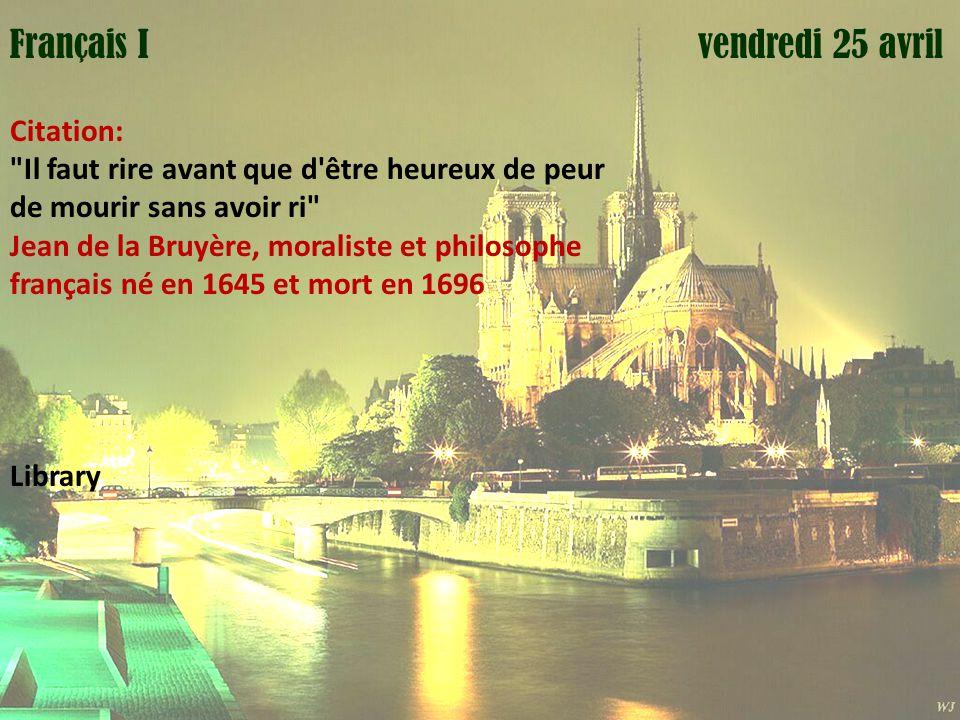 Mardi 1 avril vendredi 25 avrilFrançais I Citation: