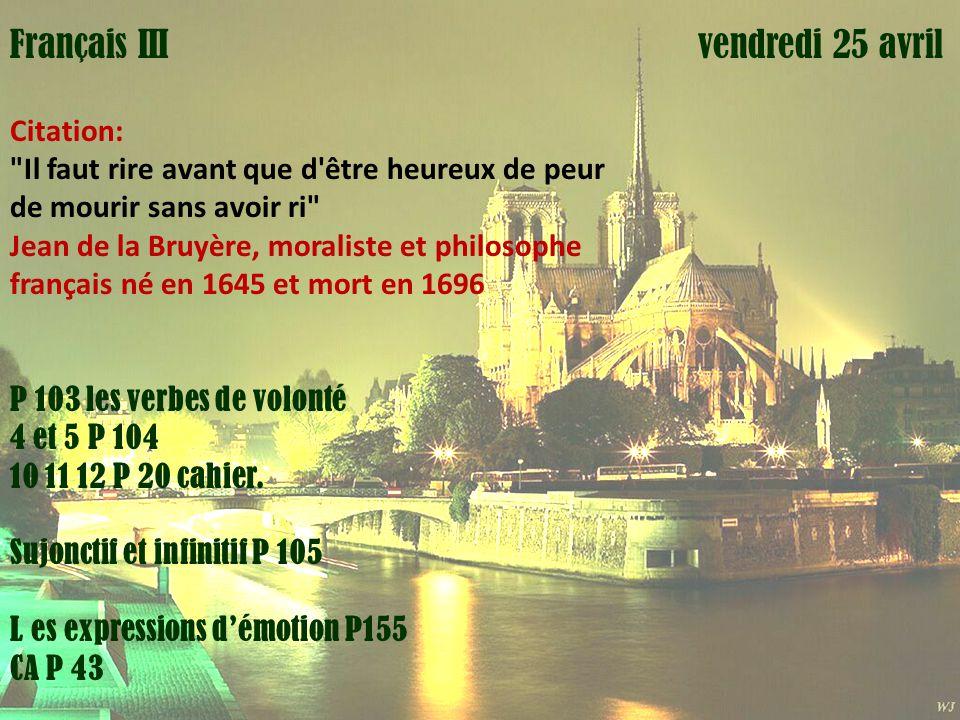 Mardi 1 avril vendredi 25 avrilFrançais III Citation: