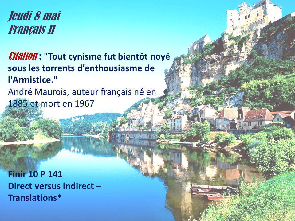 Jeudi 8 mai Français II Citation :