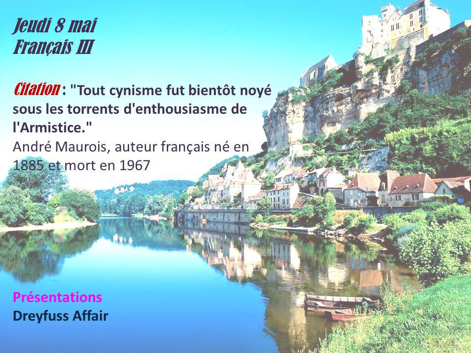 Jeudi 8 mai Français III Citation :