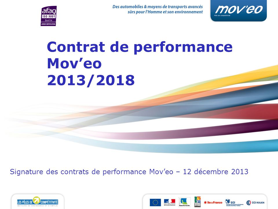 Contrat de performance Moveo 2013/2018 Signature des contrats de performance Moveo – 12 décembre 2013