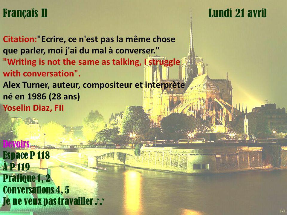 Mardi 1 avril Lundi 21 avrilFrançais II Citation: