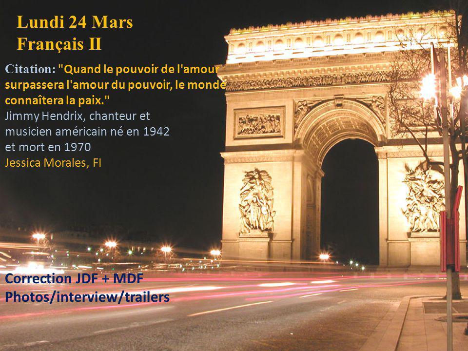 Lundi 24 Mars Français II Citation: