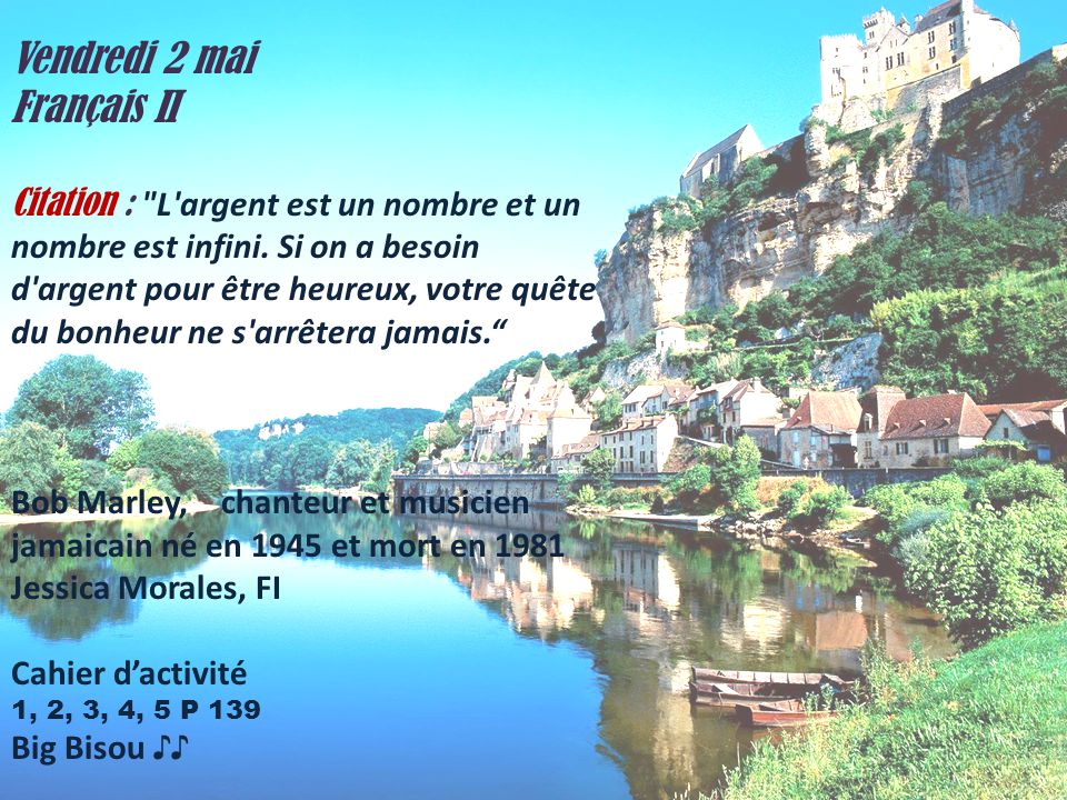 Vendredi 2 mai Français II Citation :