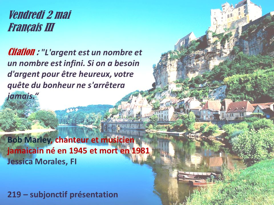 Vendredi 2 mai Français III Citation :