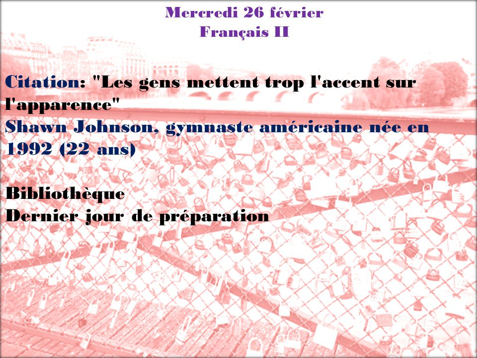 Mercredi 26 février Français II Citation: