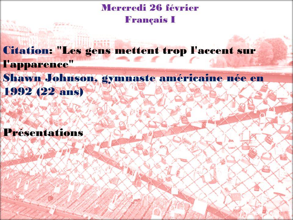 Mercredi 26 février Français I Citation: