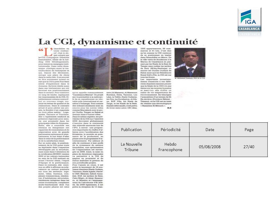 PublicationPériodicitéDatePage La Nouvelle Tribune Hebdo Francophone 05/08/200827/40