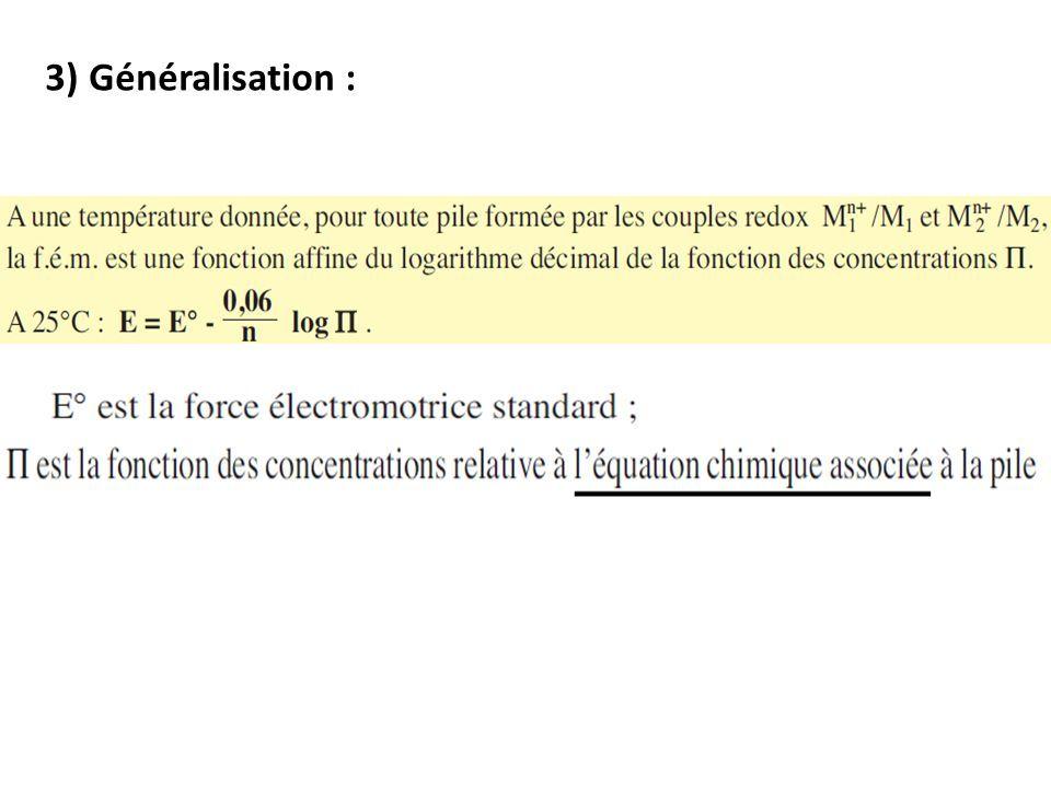 3) Généralisation :