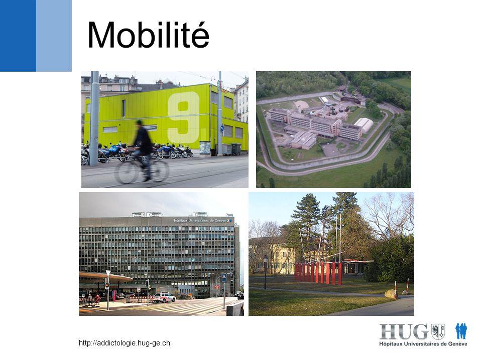 http://addictologie.hug-ge.ch Mobilité