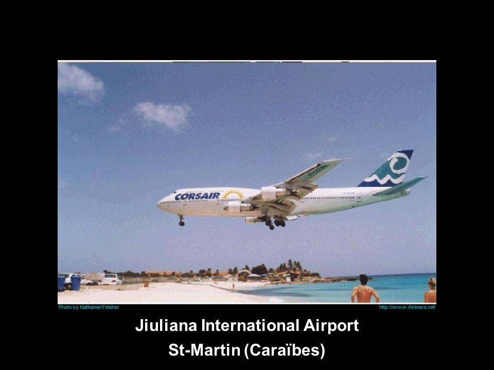 Jiuliana International Airport St-Martin (Caraïbes)
