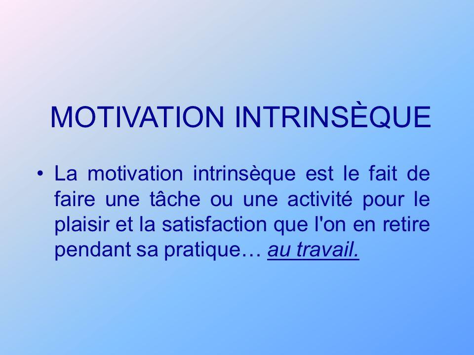 La motivation intrinsèque est le fait de faire une tâche ou une activité pour le plaisir et la satisfaction que l'on en retire pendant sa pratique… au