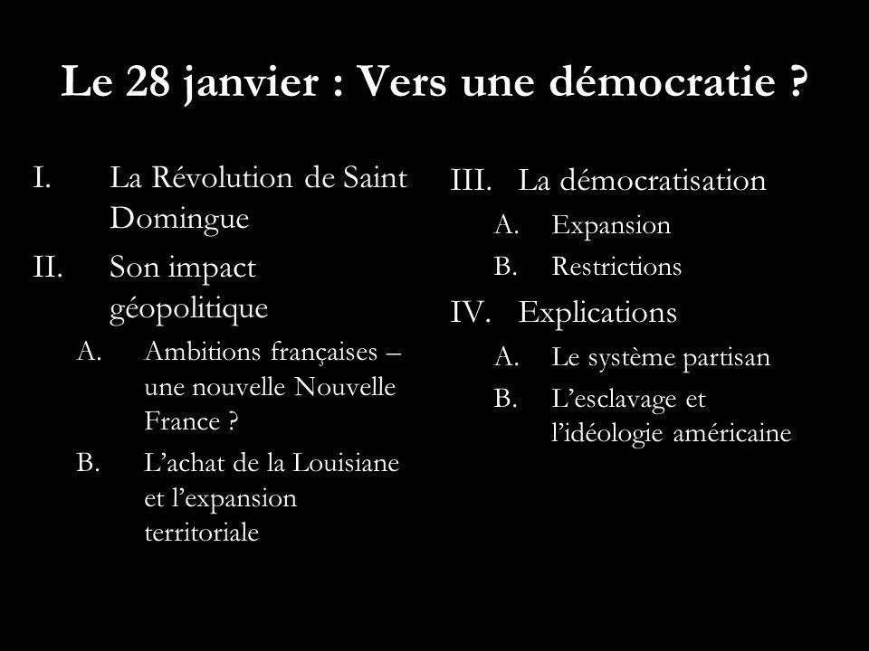 Le 28 janvier : Vers une démocratie .