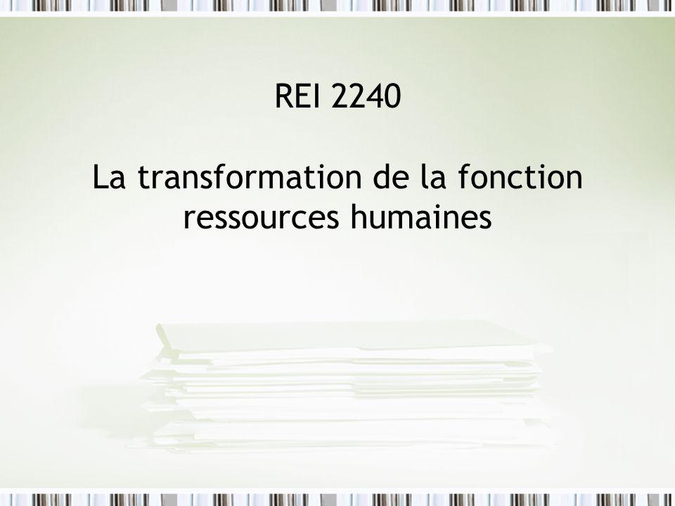 REI 2240 La transformation de la fonction ressources humaines