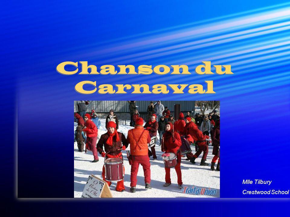 Chanson du Carnaval Mlle Tilbury Crestwood School
