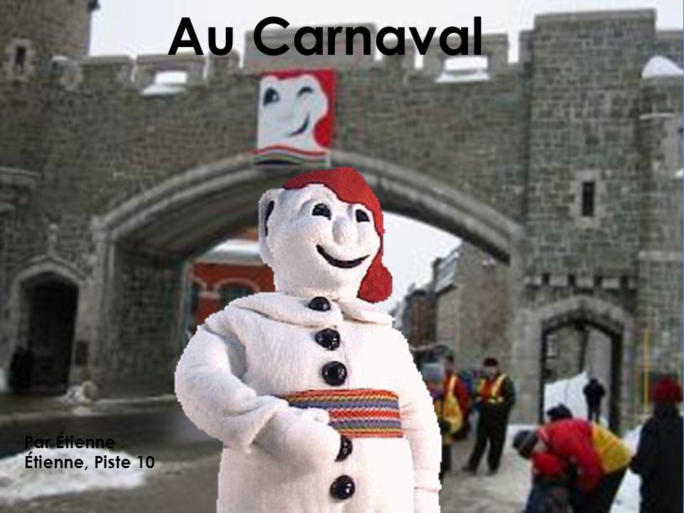 Au Carnaval Par Étienne Étienne, Piste 10
