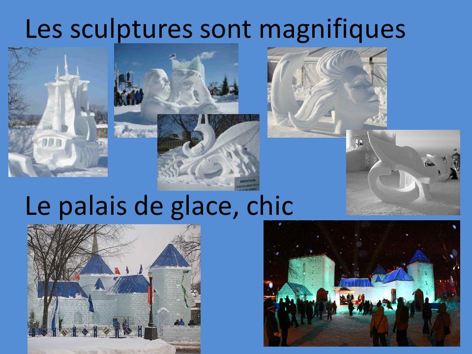 Les sculptures sont magnifiques Le palais de glace, chic