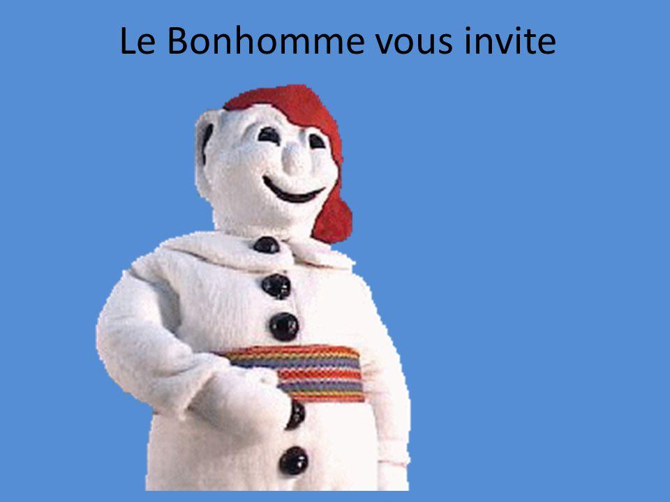Le Bonhomme vous invite