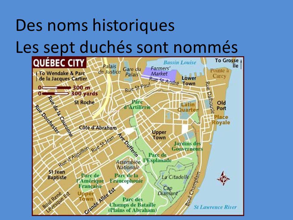 Des noms historiques Les sept duchés sont nommés