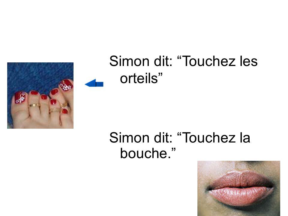 Simon dit, Touchez le genou. Simon dit, Touchez la jambe.