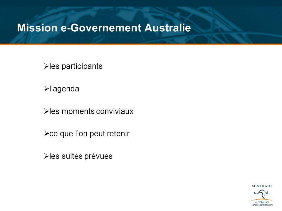 Mission e-Governement Australie les participants lagenda les moments conviviaux ce que lon peut retenir les suites prévues
