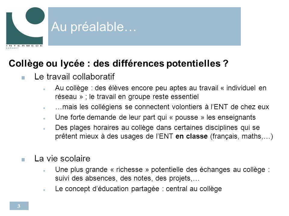 3 Au préalable… Collège ou lycée : des différences potentielles .