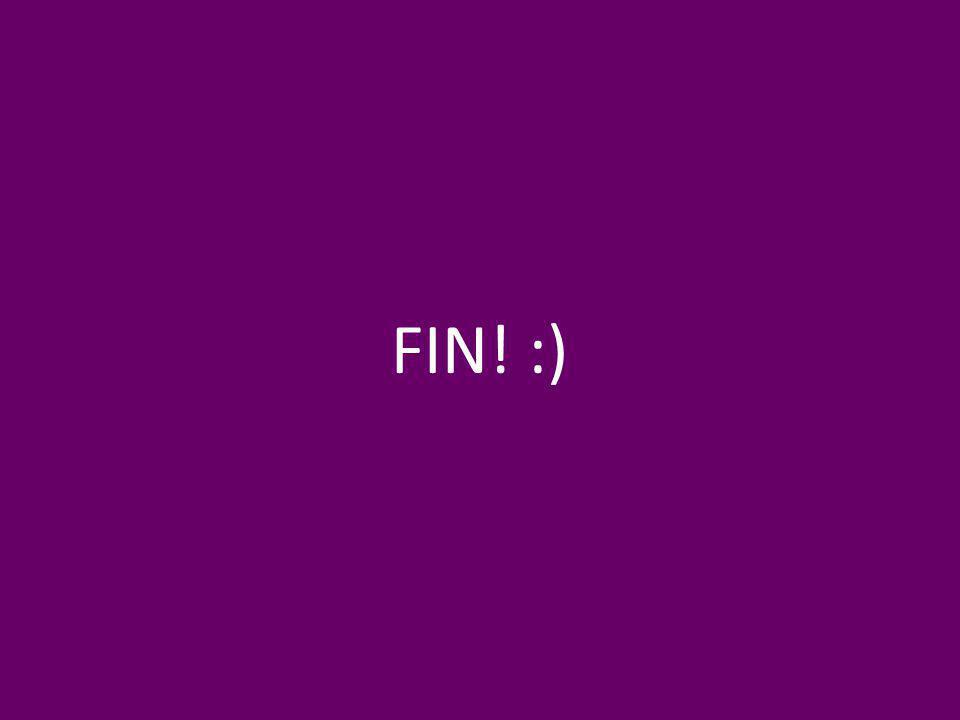 FIN! :)