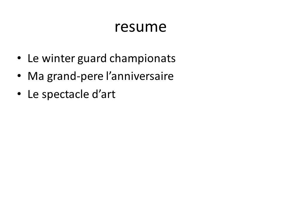 resume Le winter guard championats Ma grand-pere lanniversaire Le spectacle dart