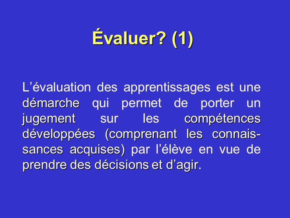 Préciser les valeurs, les orientations, les principes et les lignes directrices pour guider lévaluation des compétences, la reconnaissance des compéte
