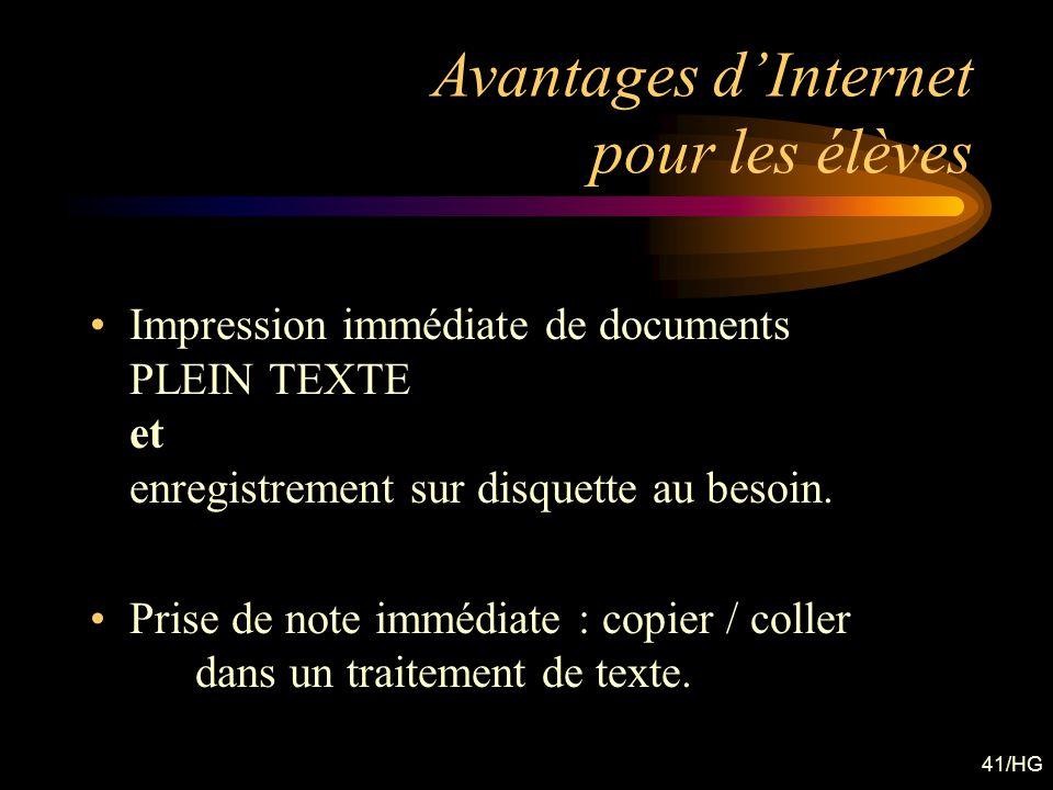 41/HG Impression immédiate de documents PLEIN TEXTE et enregistrement sur disquette au besoin. Prise de note immédiate : copier / coller dans un trait