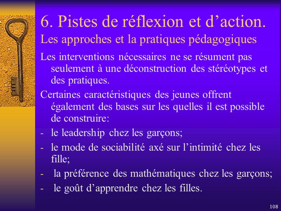 107 6. Pistes de réflexion et daction. Les approches et la pratiques pédagogiques - Lexpression de ses émotions facilite la relation pédagogique en ce