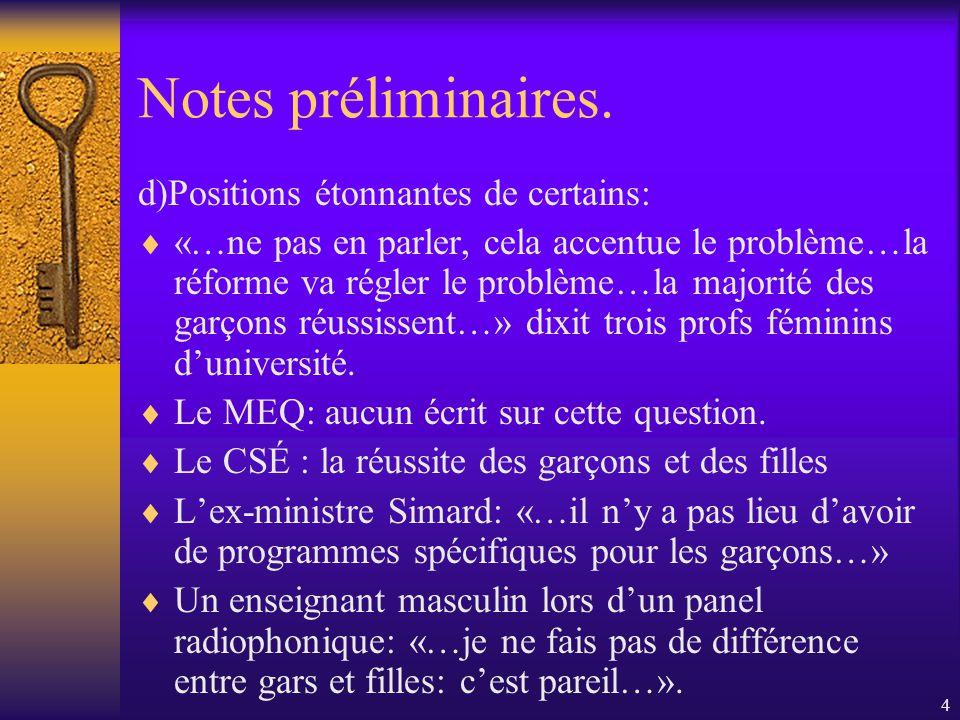 4 Notes préliminaires.