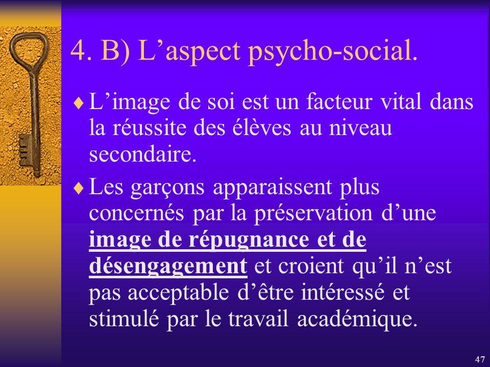 46 4. B) Laspect psycho-social. Mais y a-t-il des valeurs féminines à lécole primaire? Non selon certaines féministes… …il y a confusion entre égalité