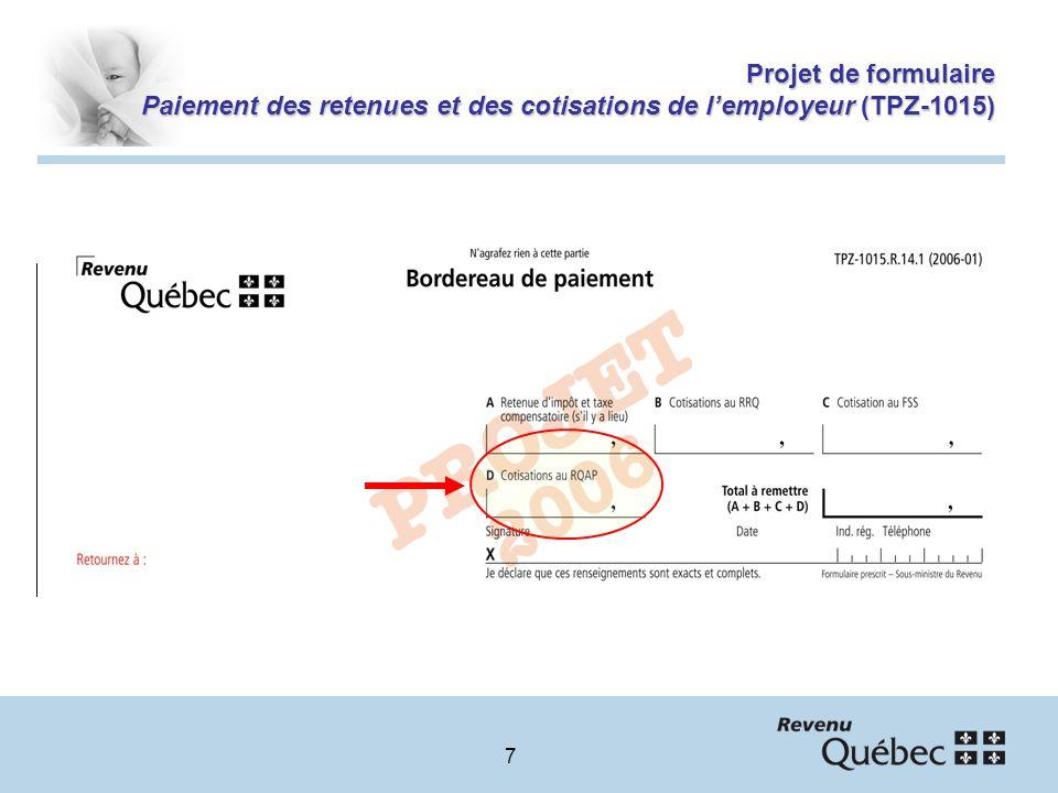 7 Projet de formulaire Paiement des retenues et des cotisations de lemployeur (TPZ-1015)